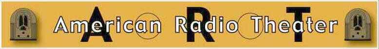 American Radio Theater banner